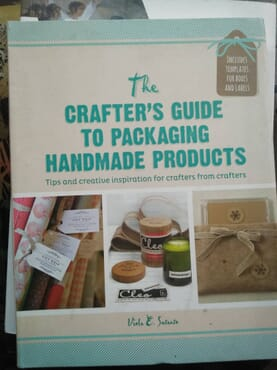THE CRAFTER'S GUIDE TO PACKAGING HANDMADE PRODUCTS