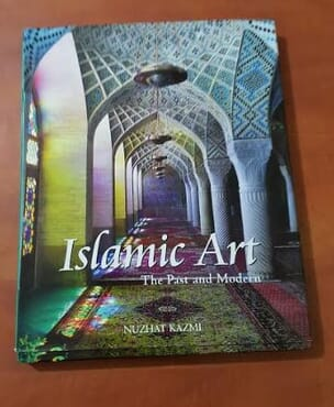 ISLAMIC ART. THE PAST AND MODERN - ROLLI BOOKS, 2009