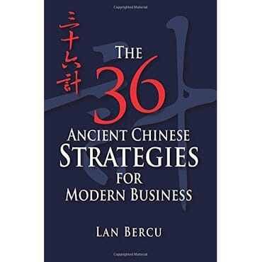 The 36 Ancient Chinese Strategies for Modern Business (E-book)