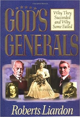 GOD GENERALS: Why They Succeeded And Why Some Fail