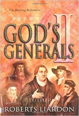Gods Generals: The Roaring Reformers