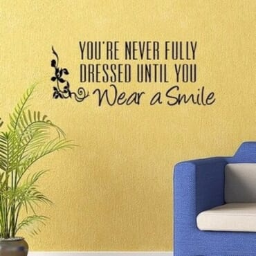You Are Never Fully Dressed Until You Wear A Smile DN054