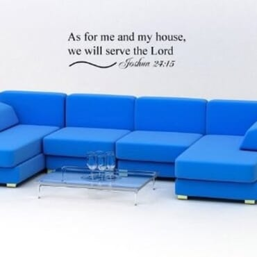 As For Me And My House, We Would Serve The Lord DN005