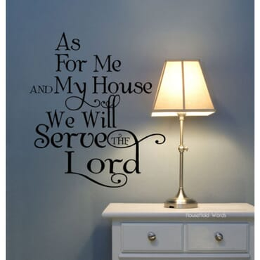 As For Me And My House We Will Serve The Lord DN040