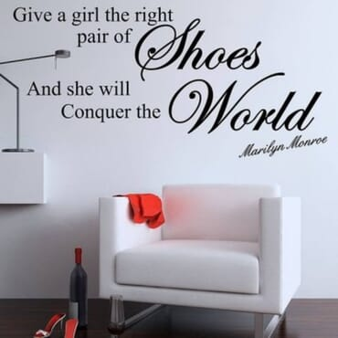 Give A Girl The Right Pair Of Shoes DN042