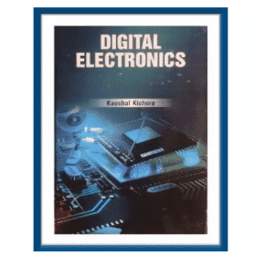 Digital Electronics By Kaushal Kishore. Hardcover. 2018edition