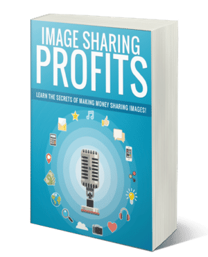Making Money Sharing Images Secret